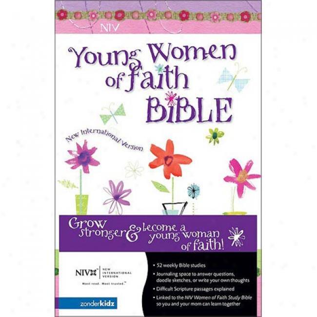 Young Women Of Faith Bible By Zonderkidz, Isbn 031070278x