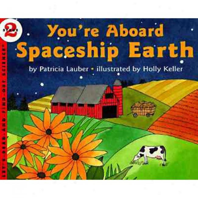 You're Aboard Spaveship Earth By Patricia Lauber, Isbn 0064451593