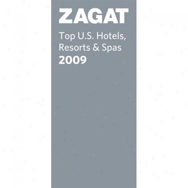 Zagat Top U.s. Hotels, Resorts & Spas