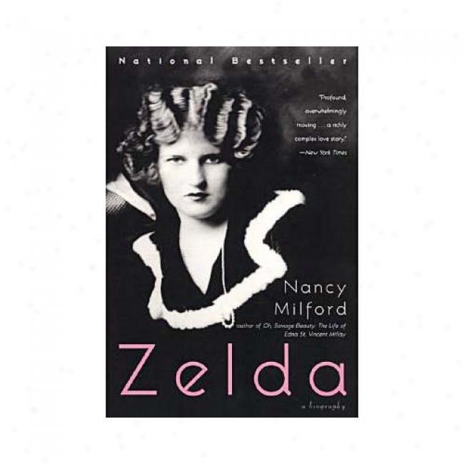 Zelda By Nancy Milford, Isbn 0060910690