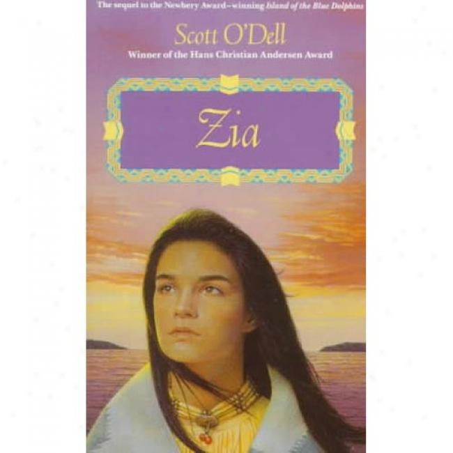 Zia By Scott O'dell, Isbn 0440219566