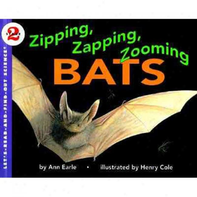 Zipping, Zspping, Zooming Bats By Ann Earle, Isbn 006445133x