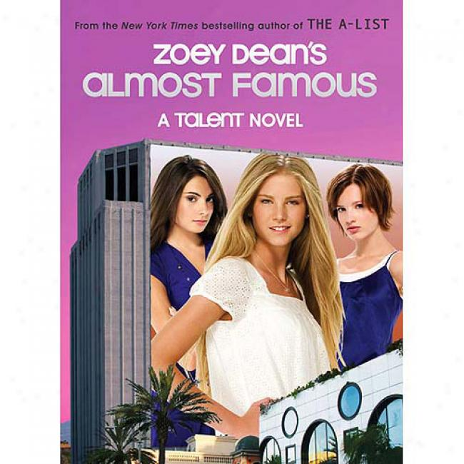 Zoey Deean's Almost Famous