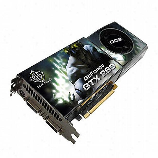 Bff Nvidia Geforce Gtx 260 Oc2 896mb Gddr3 Pci Express Video Card