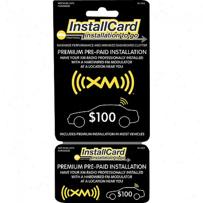 Prepaid Professional Install Card - Xm Radio Installed With Hardwired Fm