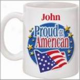 Arrogant To Be An American Mug