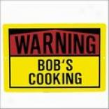 Warning! Cooking Sign