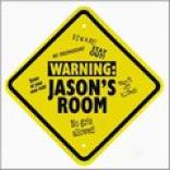 Yellow Kid's Warning Room Sign