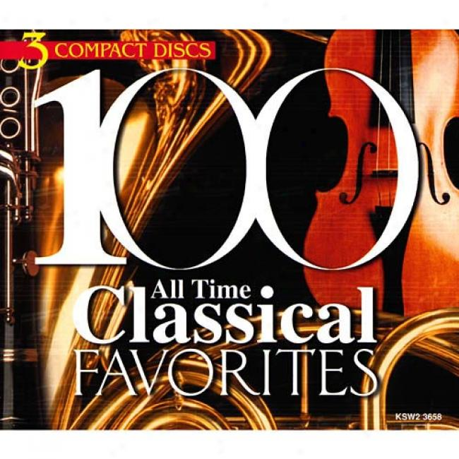 100 All Timd Classical Favorites (3 Disc Box Set)