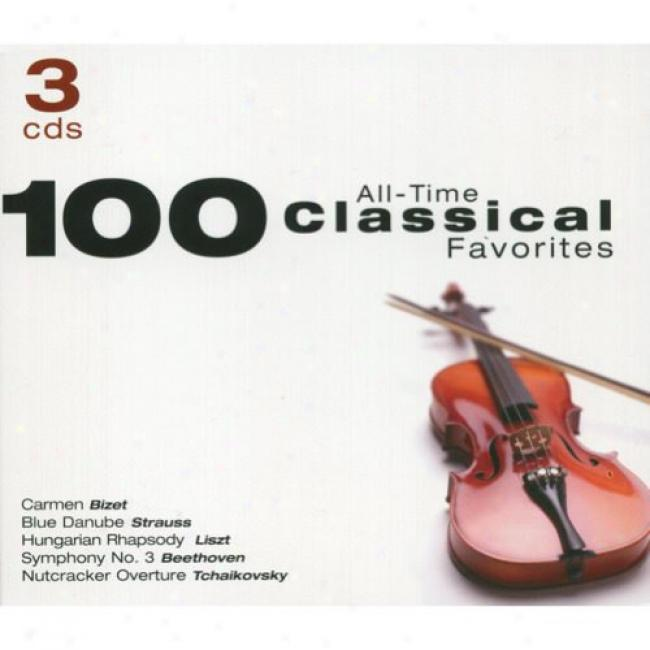100 All-time Classical Favorites (3cd) (digi-pak)
