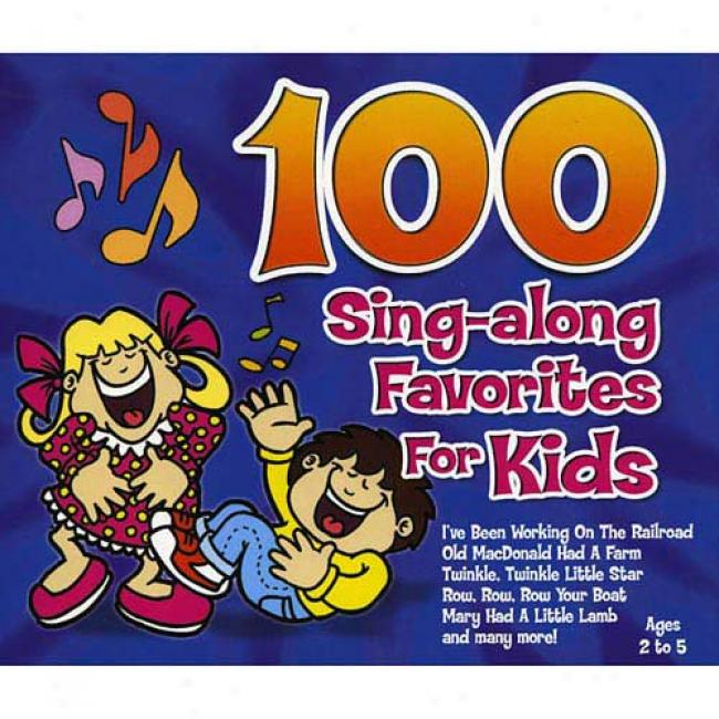 100 Sing-a-long Favorites For Kids (includes Dvd)
