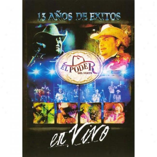 13 Anos De Exitos: En Vivo (music Dvd) (amaray Cover )