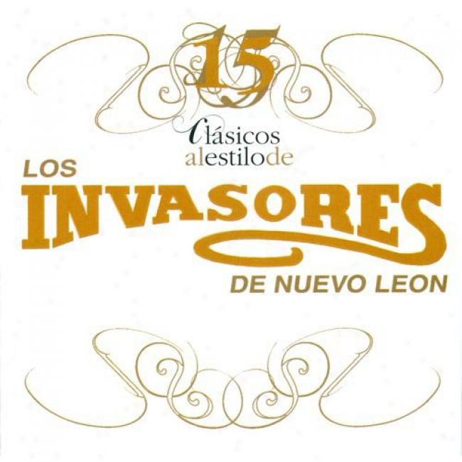 15 Clasicos Al Estilo De Los Invasores De Nuevo Leon