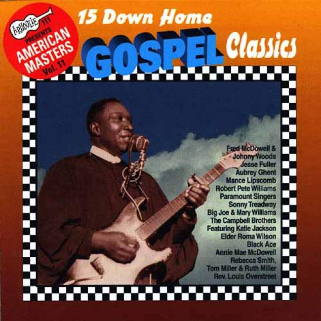 15 Down Home Gospel Classics: American Masters Vol.11