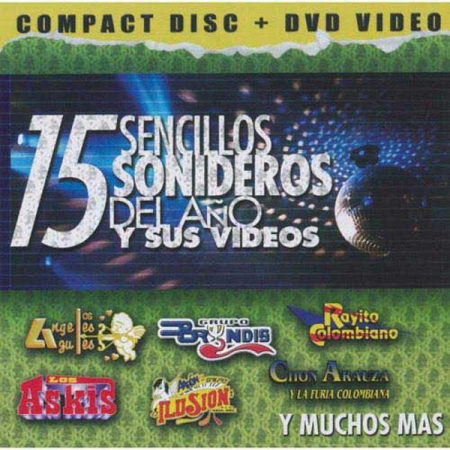 15 Sencillos Sohideros Del Ano Y Sus Videos (includes Dvd)