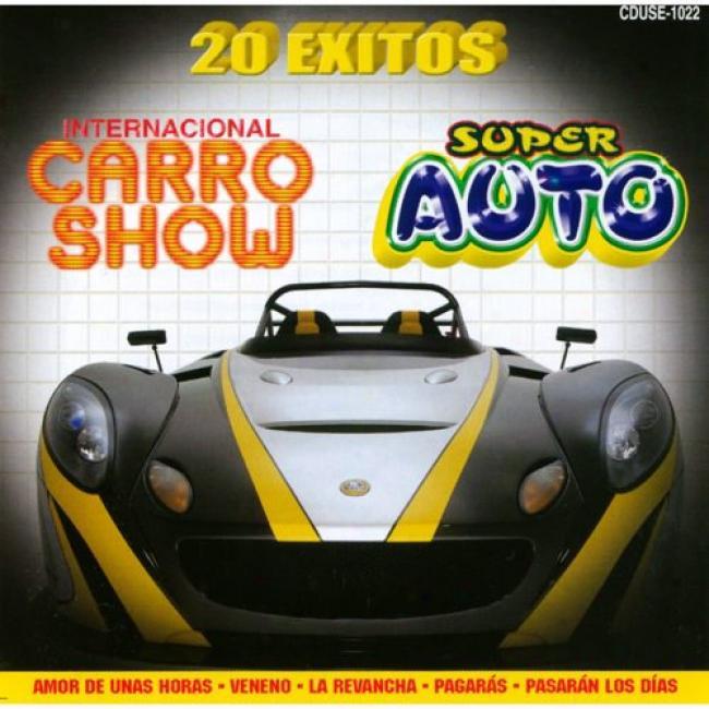 20 Exxitos Del Internacional Carro Show Y Super Auto
