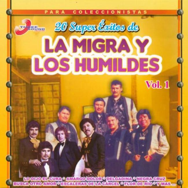 20 Super Exitos De La Migra Y Los Humildes (remaster)