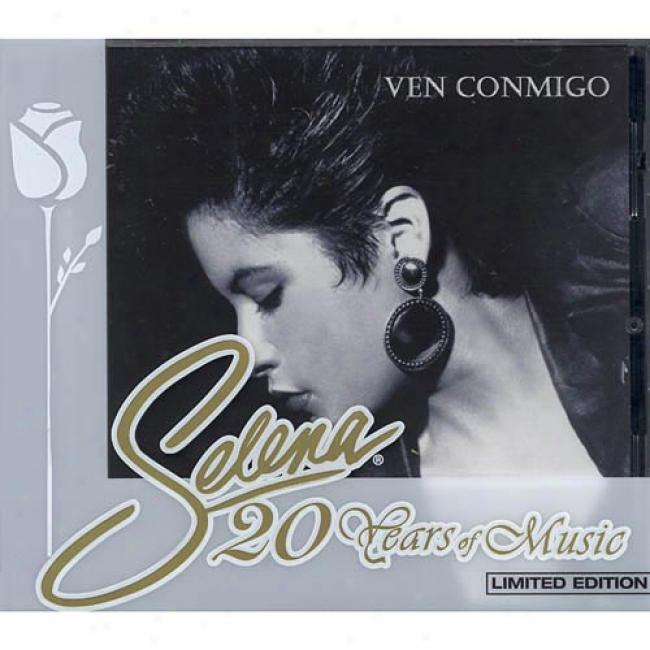 20 Years Of Music: Ven Conmigo (limited Edition) (cd Slipcase) (remmaster)