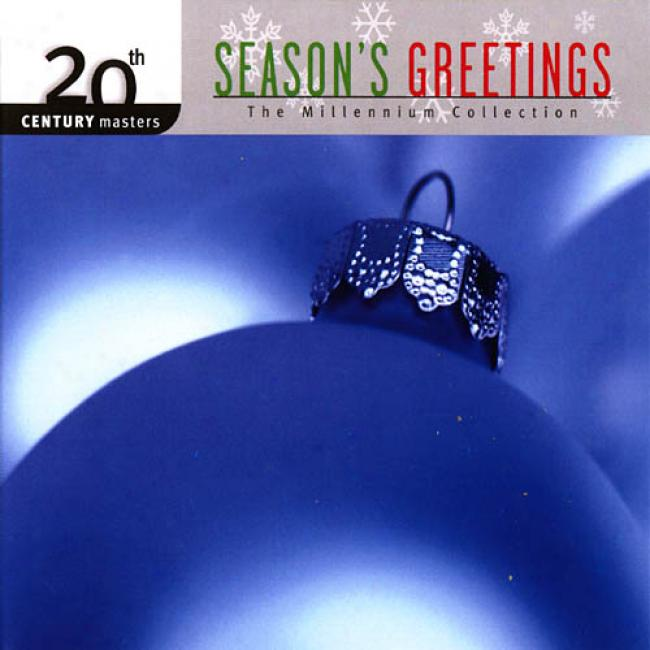 20th Century Masters: Season's Greetting's -the Millennium Collection