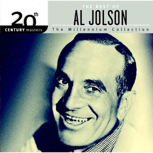 20th Century Masters: The Best Of Al Jolson-the Millennium Collection