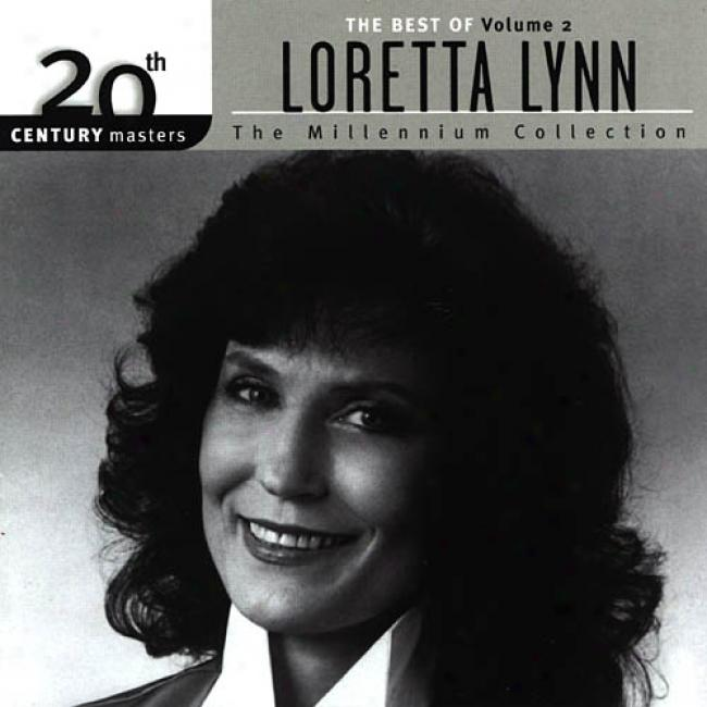 20th Century Masters: The Best Of Lo5etta Lynn Vol.2 - The Millennium Collection