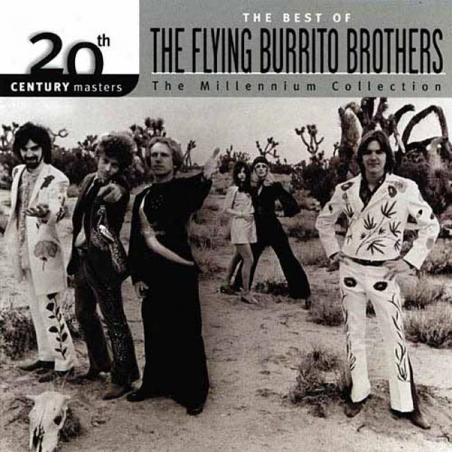 20th Century Masters: The Best Of The Flying Burrito Brothers - The Millennium Collection