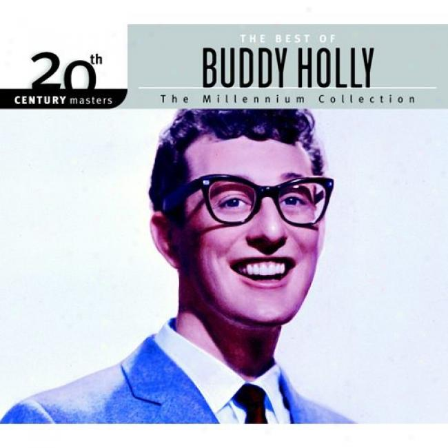 20th Century Masters: The Millennium Collection - The Bes tOf Buddy Holly (with Biodegradable Cd Caxe)
