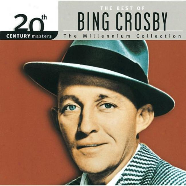 20th Century Masters: The Millennium Collection - The Best Of Bing Crosby (remaster)