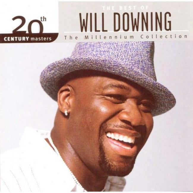 20th Century Masters: The Millennium Collection - The Best Of Will Downing (remaster)