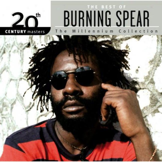 20th Century Masters: The Millennium Collection - The Best Of Burning Spear