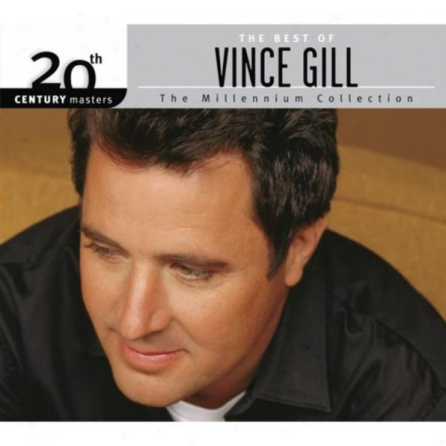 20th Century Masters: The Millennium Collection - The Utmost Of Vince Gill (with Biodegradable Cd Case)