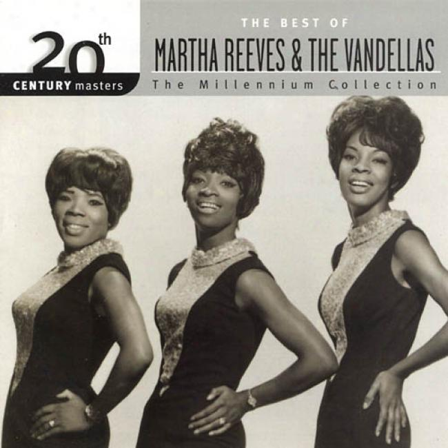 20th Century Masters: The Millennium Collection - The Best Of Martha Reeves & The Vandellas (remaster)