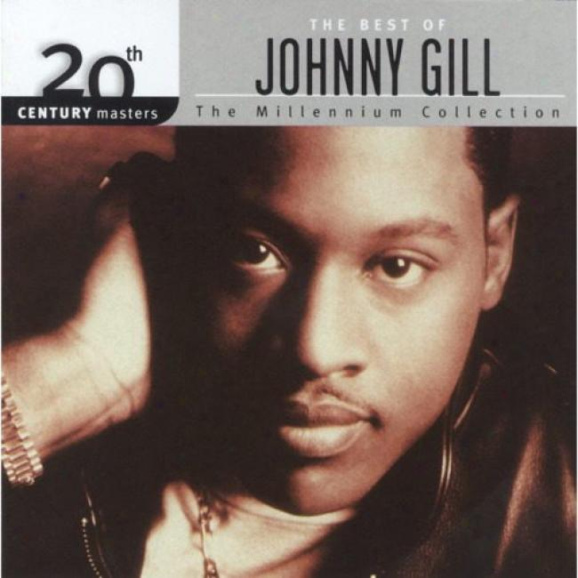 20th Centenary Masters: The Millennium Collection - The Bwst Of Johnny Gill (remaster)