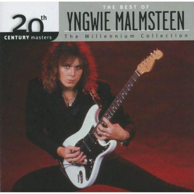 20th Century Masters: The Millennium Collection -yhe Best Of Yngwie Malmsteen (remaster)