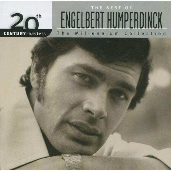20th Century Masters: The Millennium Collection - The Best Of Eneglbert Hmuperdinck (remaster)