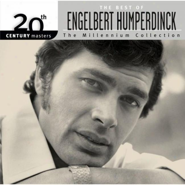 20th Century Masters: The Millennium Collection - The Most of all Of Engelbert Humperdinck (with Biodegradable Cd Case)