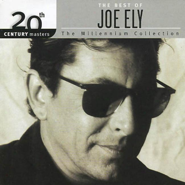 20rh Century Masters: The Millennium Collection - The Best Of Joe Ely