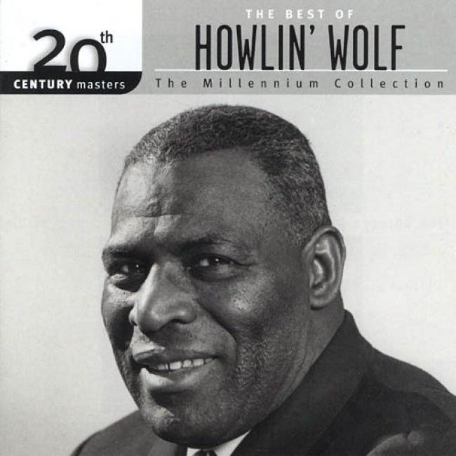 20th Century Masters: The Millennium Collection - The Best Of Howlin' Wolf (remaster)