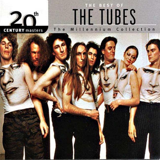 20th Centur6 Masters: The Millennium Collection - The Best Of The Tubes