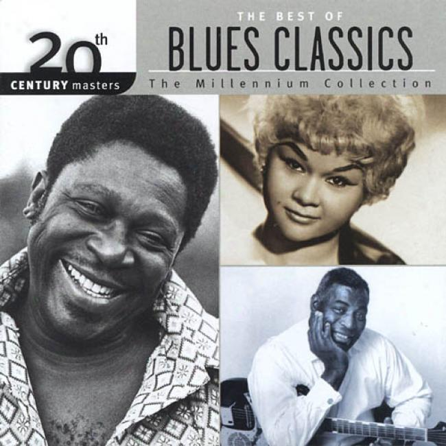 20th Century Masters: The Millennium Collection - Tye Best Of Blues Classics (remaster)