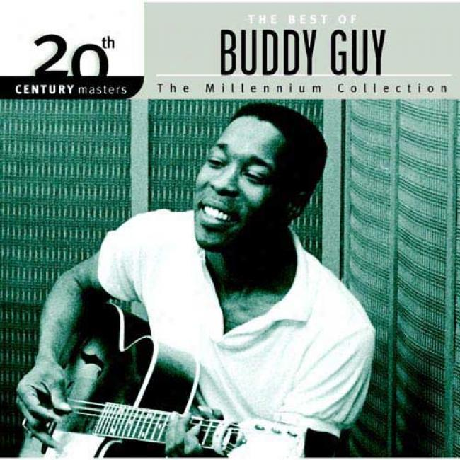 20th Century Masters: The Millennium Collection - The Best Of Buddy Guy (remaster)