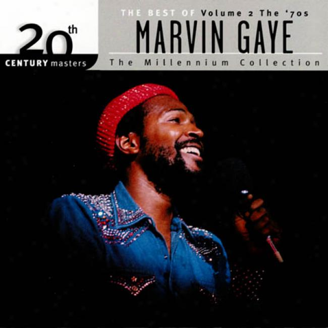 20th Century Masters: The Millenniuum Collection - The Best Of Margin Gaye, Vol.2 - The '70s (remaster)