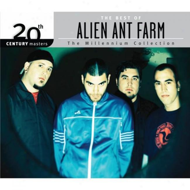 20th Century Masters: The Millennium Collection - The Best Of Alien Ant Farm (with Biodegradable Cd Case)