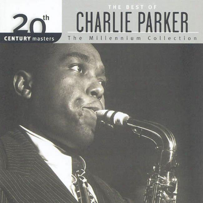 20th Century Masters: The Millennium Collection - The Best Of Charllie Parker