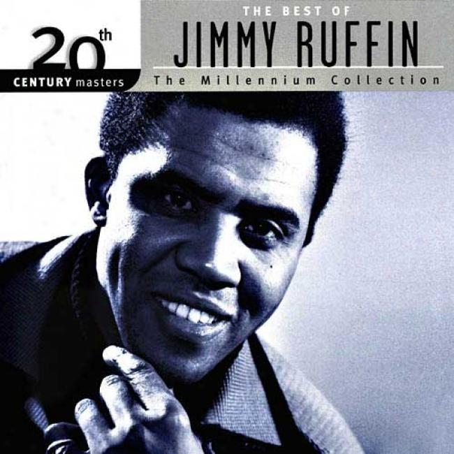 20th Century Masters: The Millennium Collection - The Best Of Jimmy Ruffin (remaster)