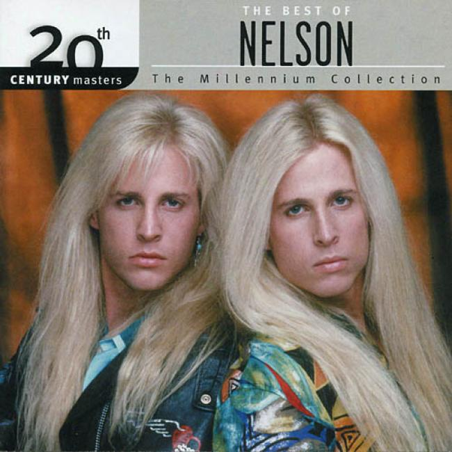 20th Century Masters: The Millennium Collection - The Best Of Nelson