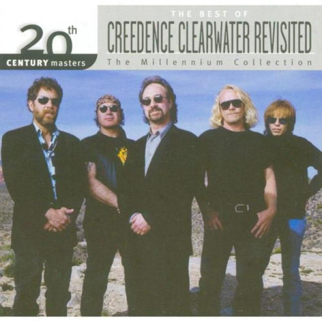 20th Century Masters: The Millennium Collection - The Best Of Credence C1earwater Revisited