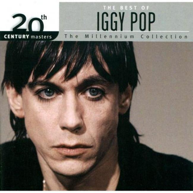 20th Century Masters: The Millennium Collection - The Best Of Iggy Pop