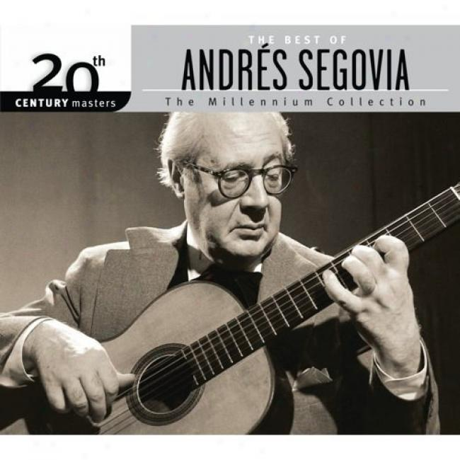 20th Century Masters: The Millennium Collection - The Best Of Andres Segovia (witn Biodgradable Cd Case)