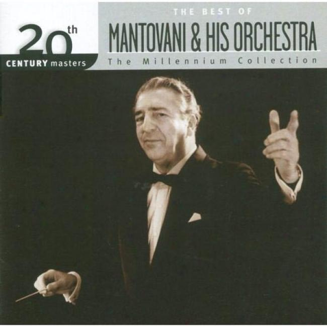 20th Century Masters: The Millennium Collection - The Best Of Mantovani & His Orchestra